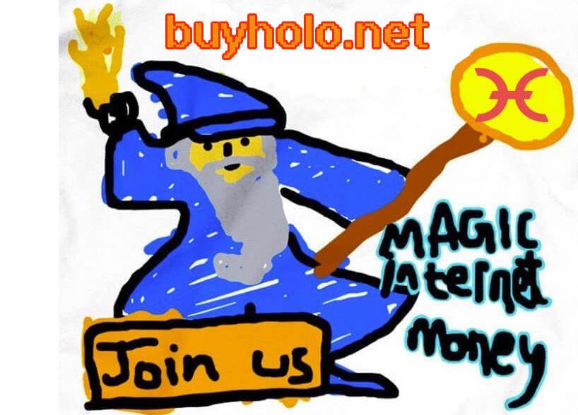 HoloFuel magic internet money meme